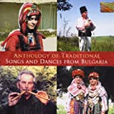Anthology of Traditional Songs & Dances from Bulgaria