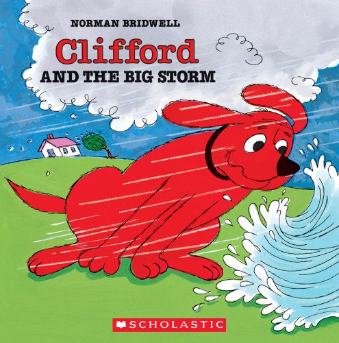 Clifford And The Big Storm (Clifford 8x8)