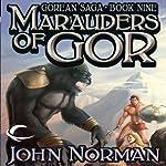 Marauders of Gor: Gorean Saga, Book 9 | John Norman