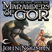 Marauders of Gor: Gorean Saga, Book 9 | John Norman