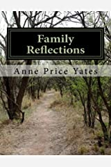 Family Reflections: Recollections of a Father, Harvey Lee Price, and His Son, W. Conway Price Paperback