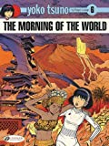 The Morning of the World, Roger Leloup, 1849180822