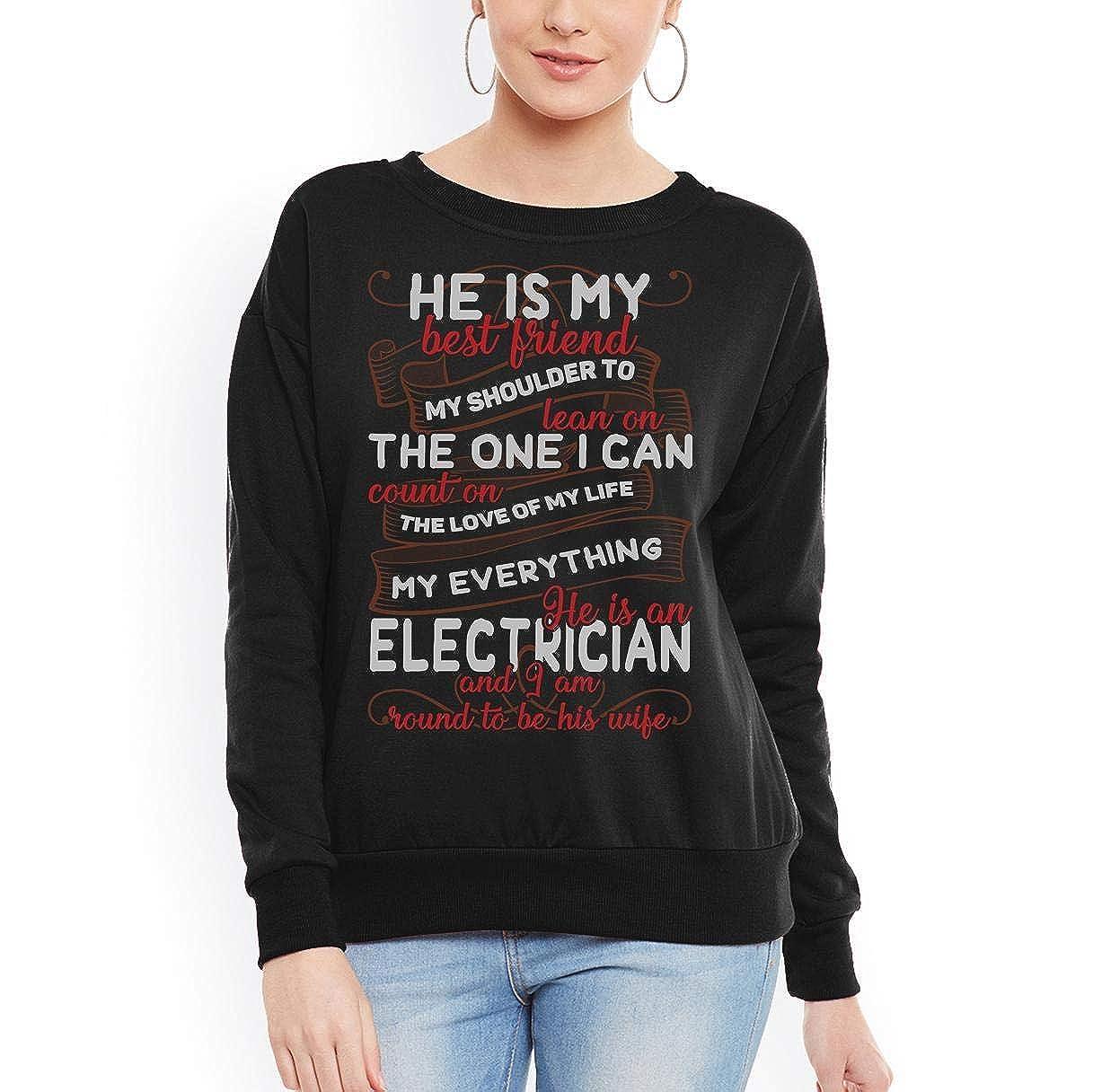 he is an Electrician i am Proud to be his Wife Women Sweatshirt tee