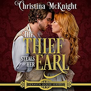 The Thief Steals Her Earl Audiobook