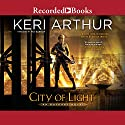 City of Light Audiobook by Keri Arthur Narrated by Mia Barron