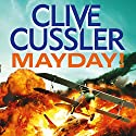 Mayday! Audiobook by Clive Cussler Narrated by Scott Brick
