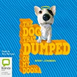 The Dog that Dumped on my Doona | Barry Jonsberg