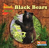 Black Bears, JoAnn Early Macken, 0836844807