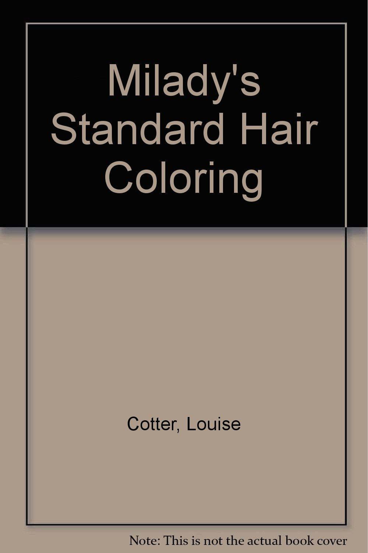Miladys Standard Hair Coloring 9781562530099 Amazon Books