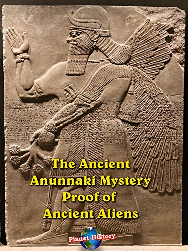 The Ancient Anunnaki Mystery - Proof of Ancient Aliens (Best Tablet In India)