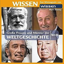 Große Frauen und Männer der Weltgeschichte (Teil 23)