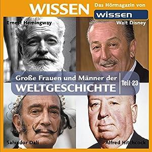 Große Frauen und Männer der Weltgeschichte (Teil 23) Hörbuch