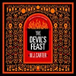 The Devil's Feast: Blake and Avery Novel Series, Book 3 | M.J. Carter