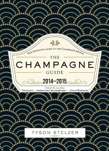 The Champagne Guide: The definitive guide to the Champagne region by Tyson Stelzer