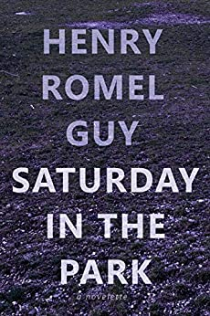 Saturday In The Park (English Edition) por [Guy, Henry Romel]