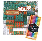 Fantastic Cities: A Coloring Book of Amazing Places - Best Reviews Guide