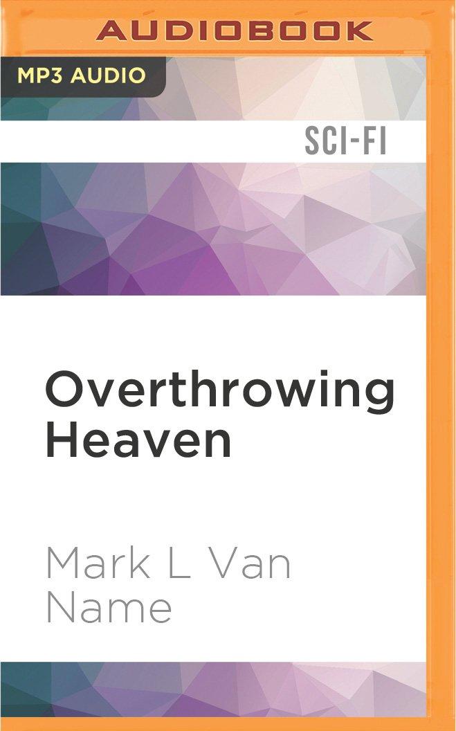 Read Online Overthrowing Heaven (Jon & Lobo) ebook