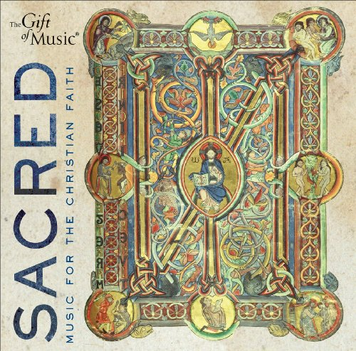 SACRED: Music for the Christian - Other Choral Music Sacred