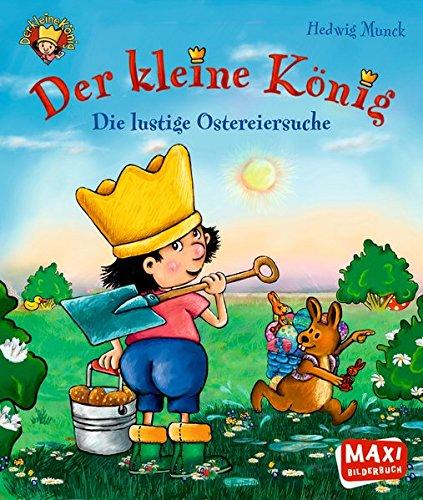 Der Kleine König  - Die lustige Ostereiersuche