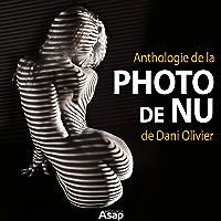 Anthologie de la photo de nu de Dani