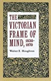 """The Victorian Frame of Mind, 1830-70 (Yale Paperbound, Y-99)"" av Houghton"