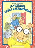La Visita del Senor Rataquemada, Marc Brown, 1930332416