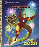 Eye of the Dragon (Marvel: Iron Man) (Little Golden Book)