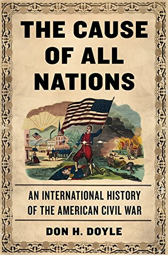 The Cause of All Nations: An International History of the American Civil War PDF ePub fb2 book