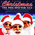 Christmas - The Phil Spector Way