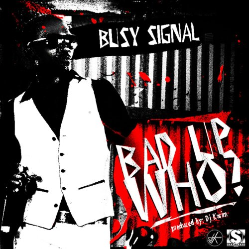 Bad up who by busy signal on amazon music amazon bad up who m4hsunfo