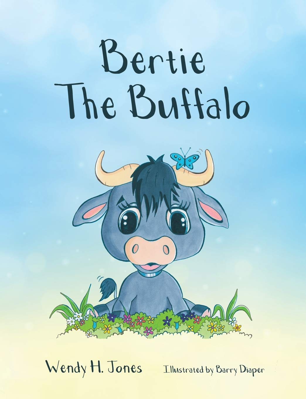 Bertie The Buffalo: Amazon.co.uk: Wendy H. Jones, Barry Diaper ...