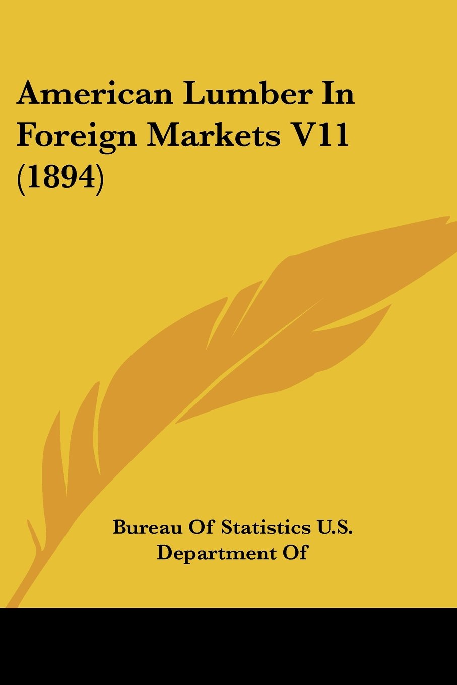 Download American Lumber In Foreign Markets V11 (1894) PDF