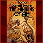 The Minikins of Yam | Thomas Burnett Swann