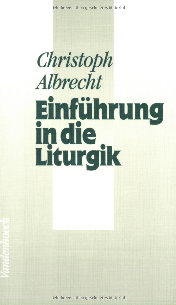 Einführung in die Liturgik (Neue Studien Zur Philosophie)