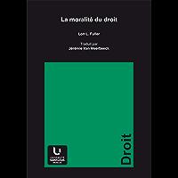 La moralité du droit (Collection générale t. 147) (French Edition)