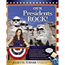 Our Presidents Rock!