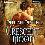 Crescent Moon   Delilah Devlin