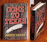 Gone to Texas, Forrest Carter, 0440045657