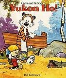 Yukon Ho!: Calvin & Hobbes Series: Book Four