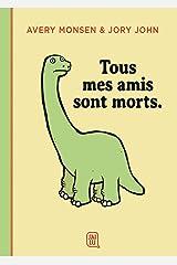Tous mes amis sont morts (J'ai lu illustré) (French Edition) Mass Market Paperback