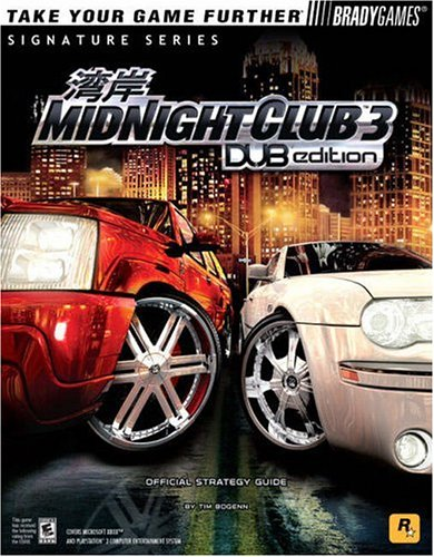 Price comparison product image Midnight Club(tm) 3: DUB Edition Official Strategy Guide (Signature Series)