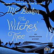 Agatha Raisin: The Witches' Tree: Agatha Raisin, Book 28 | M. C. Beaton