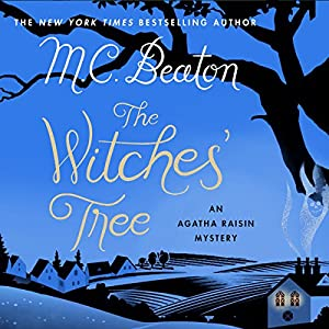 Agatha Raisin: The Witches' Tree Audiobook
