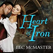 Heart of Iron: London Steampunk, Book 2 | Bec McMaster