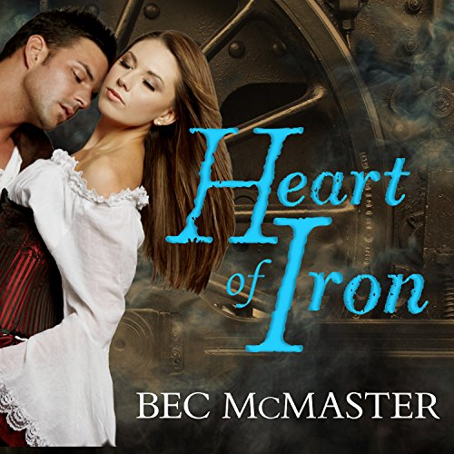 Heart of Iron: London Steampunk, Book 2 by Tantor Audio