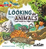 Looking for Animals: I Wonder Why