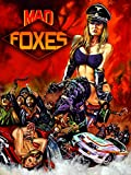 Mad Foxes (aka Los Violadores)