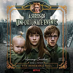 The Miserable Mill Audiobook