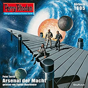 Arsenal der Macht (Perry Rhodan 1805) Hörbuch