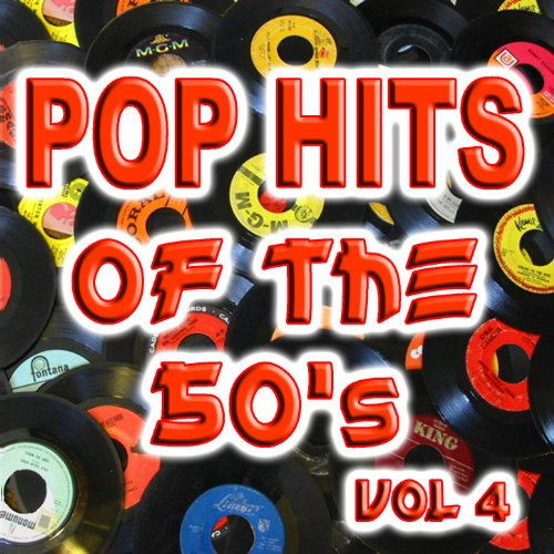 Pop Hits of the 50's, Vol. 4